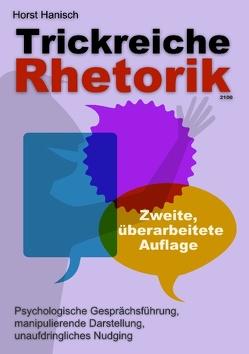 Trickreiche Rhetorik 2100 von Hanisch,  Horst