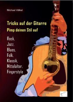 Tricks auf der Gitarre von Völkel,  Michael