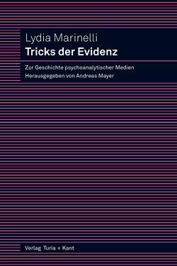 Tricks der Evidenz von Marinelli,  Lydia, Mayer,  Andreas