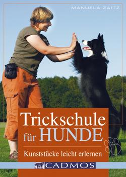 Trickschule für Hunde (mit Videomaterial) von Zaitz,  Manuela