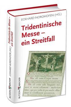 Tridentinische Messe – ein Streitfall von Nordhofen,  Eckhard