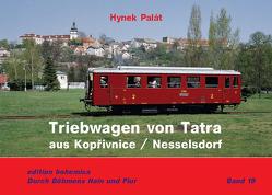 Triebwagen von TATRA aus Kopřivnice / Nesselsorf von Palát,  Hynek