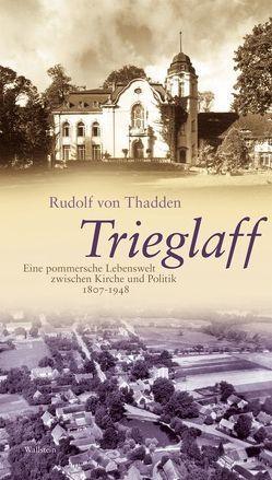 Trieglaff von Thadden,  Rudolf von