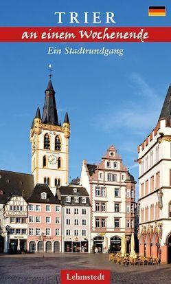 Trier an einem Wochenende von Stiasny,  Tomke