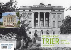 Trier – Kalender 2019 von Verlag Weyand,  Michael