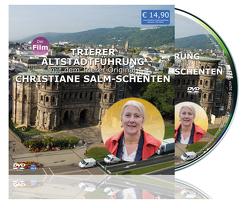 Trierer Altstadtführung mit dem Trierer Original Christiane Salm Schenten von Waluga,  Sebastian