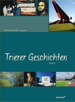 Trierer Geschichten von Schröer,  Helmut