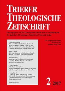 Trierer Theologische Zeitschrift von Theologische Fakultät in Verbindung mit der Katholisch-Theologischen Fakultät der Universität Mainz