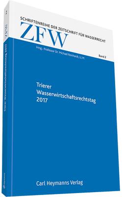 Trierer Wasserwirtschaftsrechtstag 2017, Wie weiter mit der Wasserrahmenrichtlinie