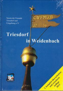 Triesdorf in Weidenbach von Mavridis,  Alexander, Schrenk,  Johann, Schwenk,  Sigrid, Zerboni,  Horst von