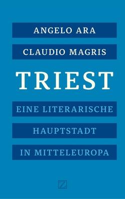 Triest von Ara,  Angelo, Magris,  Claudio