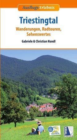 Ausflugs-Erlebnis Triestingtal (2. Aufl.) von Handl,  Christian, Handl,  Gabriele