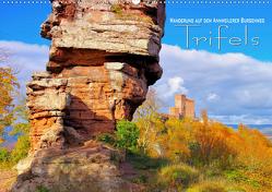 Trifels – Wanderung auf dem Annweilerer Burgenweg (Wandkalender 2019 DIN A2 quer) von LianeM