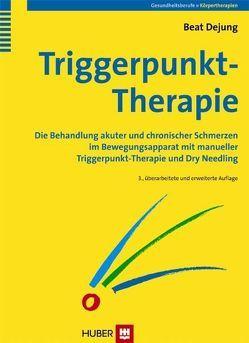 Triggerpunkt-Therapie von Dejung,  Beat, Kubli,  Stefan, Struchen,  Bernhard