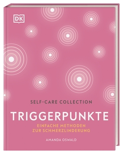 Self-Care Collection. Triggerpunkte von Oswald,  Amanda
