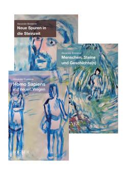 Trilogie der Steinzeit von Binsteiner,  Alexander