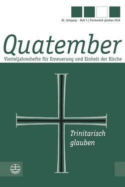 Trinitarisch glauben von Gössling,  Matthias, Lilie,  Frank, Mielke,  Roger, Zorn,  Sabine