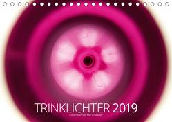 Trinklichter 2019 Fotografien von Mio Schweiger (Tischkalender 2019 DIN A5 quer) von Schweiger,  Mio