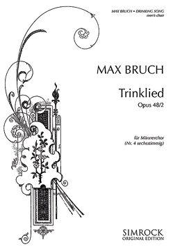 Trinklied von Bruch,  Max