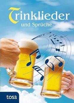 Trinklieder und Sprüche