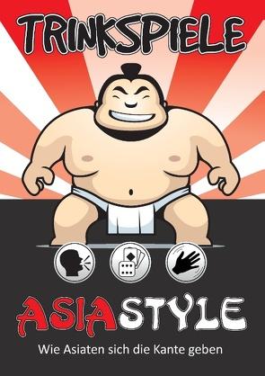 Trinkspiele Asia Style von Müller,  Timo