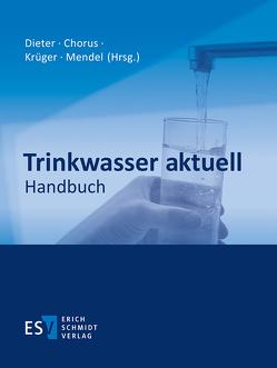 Trinkwasser aktuell – Abonnement von Chorus,  Ingrid, Dieter,  Hermann H., Krueger,  Wolfgang, Mendel,  Birgit