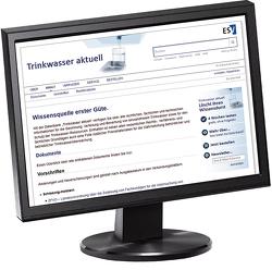 Trinkwasser aktuell – Jahresabonnement bei Kombibezug Print und Datenbank von Chorus,  Ingrid, Dieter,  Hermann H., Krueger,  Wolfgang, Mendel,  Birgit