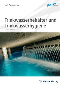 Trinkwasserspeicher und Hygiene von Runge,  Hella