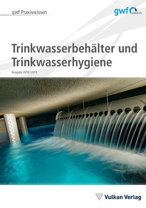 Trinkwasserbehälter und Trinkwasserhygiene von Runge,  Hella