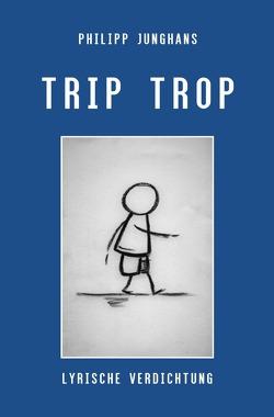 Trip Trop von Junghans,  Philipp