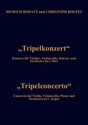 Tripelkonzert – Partitur von Rolfes,  Christoph