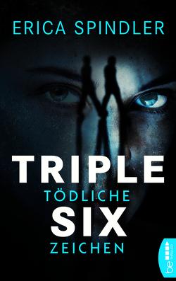 Triple Six von Fricke,  Kerstin, Spindler,  Erica