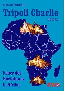 Tripoli Charlie von Stumfall,  Florian