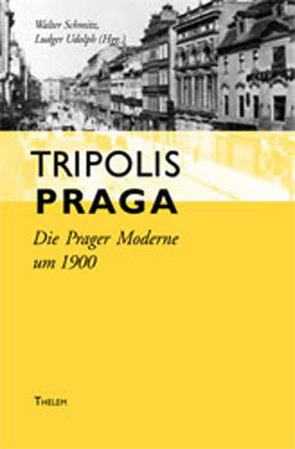 Tripolis Praga von Schmitz,  Walter, Udolph,  Ludger