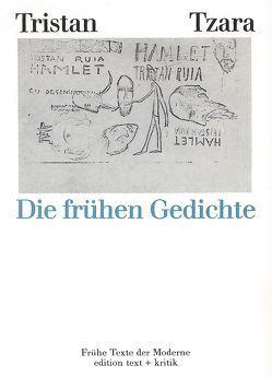 Tristan Tzara von Drews,  Jörg, Geerken,  Hartmut, Pastior,  Oskar, Ramm,  Klaus, Tzara,  Tristan