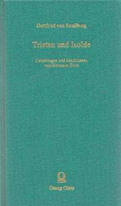 Tristan und Isolde von Gottfried von Strassburg