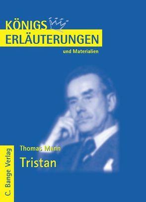 Tristan von Thomas Mann. Textanalyse und Interpretation. von Heckner,  Nadine, Mann,  Thomas, Walter,  Michael