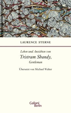 Leben und Ansichten von Tristram Shandy, Gentleman von Sterne,  Laurence, Walter,  Michael