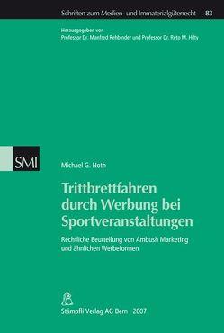 Trittbrettfahren durch Werbung bei Sportveranstaltungen von Noth,  Michael G.