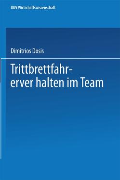 Trittbrettfahrerverhalten im Team von Dosis,  Dimitrios