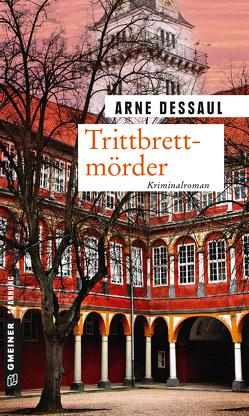 Trittbrettmörder von Dessaul,  Arne