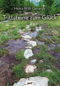 Trittsteine zum Glück von Gerards,  Heinz-Willi