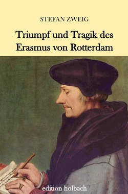 Triumph und Tragik des Erasmus von Rotterdam von Zweig,  Stefan
