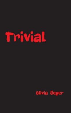 Trivial von Seger,  Olivia