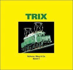 TRIX, Vereinigte Spielwarenfabriken von Franzke,  Jürgen, Zschaler,  Hans