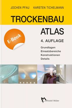 Trockenbau Atlas – E-Book (PDF) von Pfau,  Jochen, Tichelmann,  Karsten