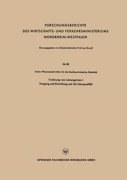 Trocknung von Leinengarnen I von Techn.-Wissenschaftl. Büro die Bastfaserindustrie
