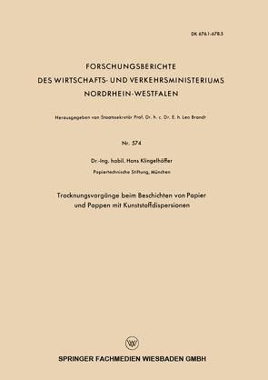 Trocknungsvorgänge beim Beschichten von Papier und Pappen mit Kunststoffdispersionen von Klingelhöffer,  Hans