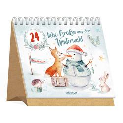 Trötsch Adventskalender 24 liebe Grüße aus dem Winterwald Aufstellkalender von Trötsch Verlag GmbH & Co. KG