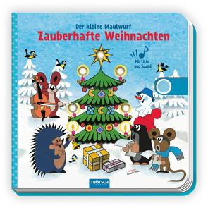 Trötsch Der kleine Maulwurf Soundbuch mit Licht Zauberhafte Weihnachten von Trötsch Verlag